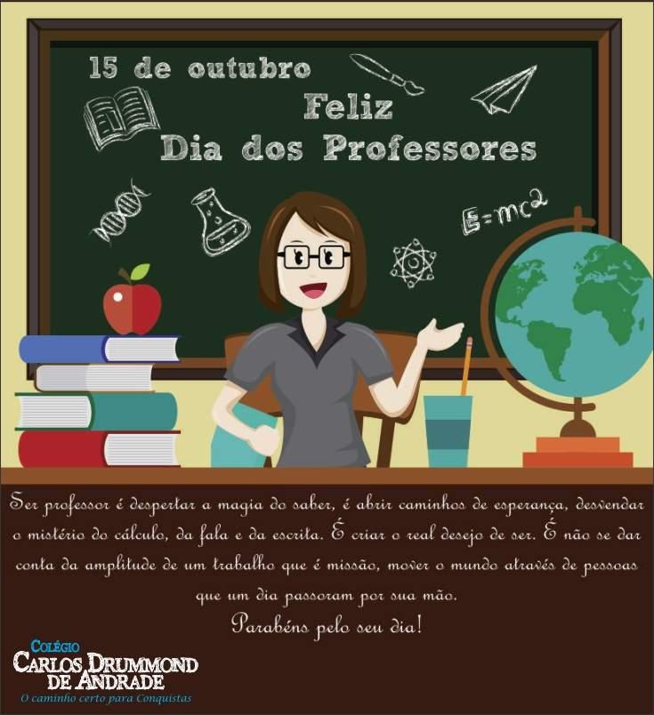 Feliz Dia Dos Professores Ccda Colegio Carlos Drummond De Andrade